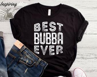 c4e452e6b Best Bubba Ever T-Shirt, Best Brother Shirt, Big Brother Shirt, Bubba Bubba  Shirt, Funny Brother Shirt, Funny Big Bro Shirt, Big Bro Shirt