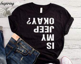 453e8f3e597b Is My Jeep Okay T-Shirt