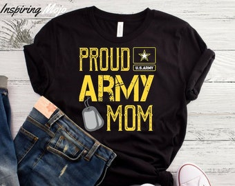 f34eca92 Proud Army Mom T-Shirt, Army Shirt, Army Mom Shirt, Mother's Day Gift, Mom  Shirt, Cute Mom Shirt, Gift For Mom, Mom Top, Army Mom Top