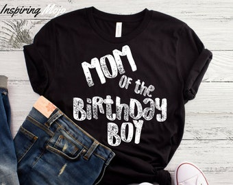 Mom Of The Birthday Boy T Shirt Raise Boys Funny Gift For Toddler