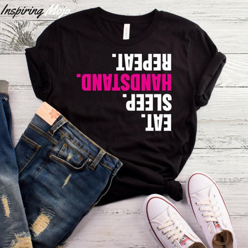 ed666da8c Eat Sleep Handstand Repeat T-Shirt Gymnastic Mom Shirts | Etsy