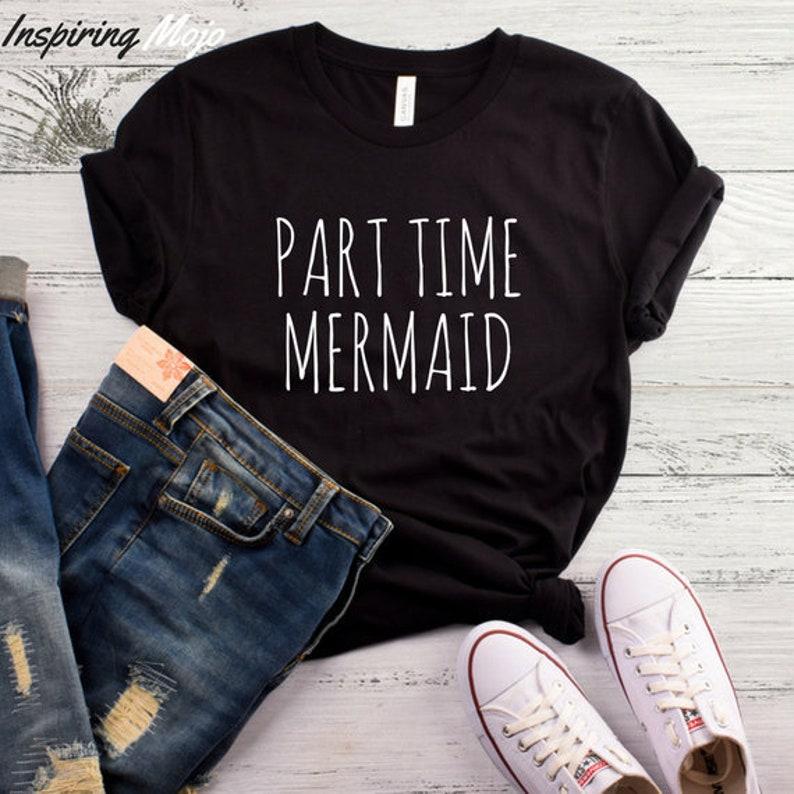 db22d8f36 Part Time Mermaid T-Shirt Tumblr TShirt Aesthetic Clothing | Etsy