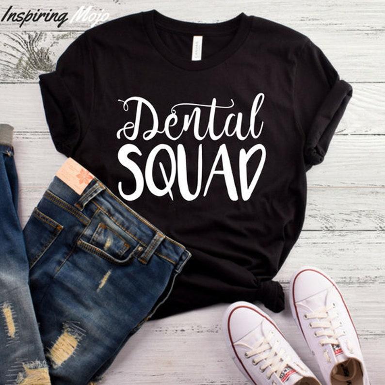 1a6bf50d Dental Squad T-Shirt Dentist Shirt Dentist Gift Dental | Etsy