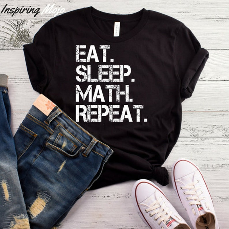 24dc0850 Eat Sleep Math Repeat T-Shirt Funny Math Shirt Math Teacher | Etsy