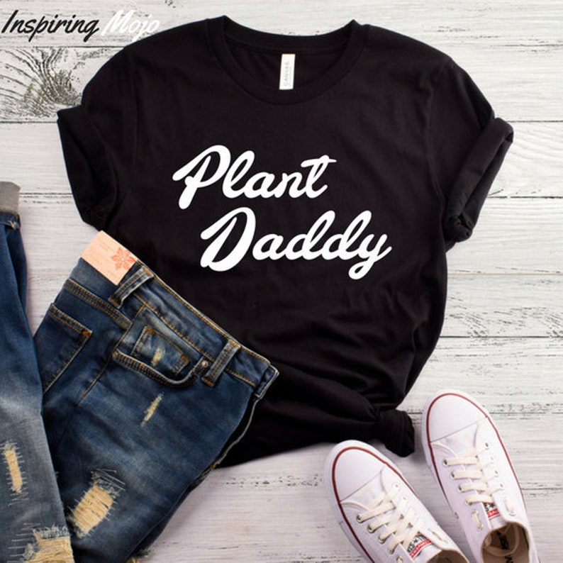 c8959e38 Plant Daddy T-Shirt Plant Dad Shirt Plant Lover Gift Plant | Etsy