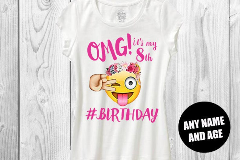 Girls Omg Emoji Birthday Shirt Its My