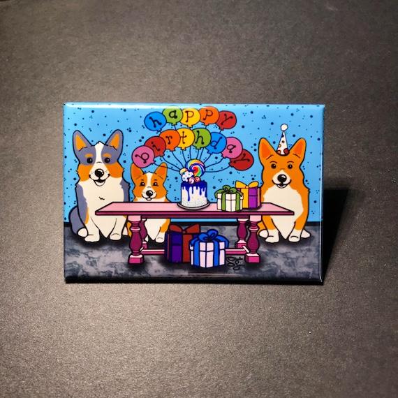 Corgi Birthday Party Magnet Happy Birthday Dog Gifts Etsy