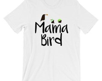 Mother's Day Mama Bird T-shirt Mom Tee