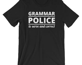 Grammar Police T-Shirt Funny Text Tee