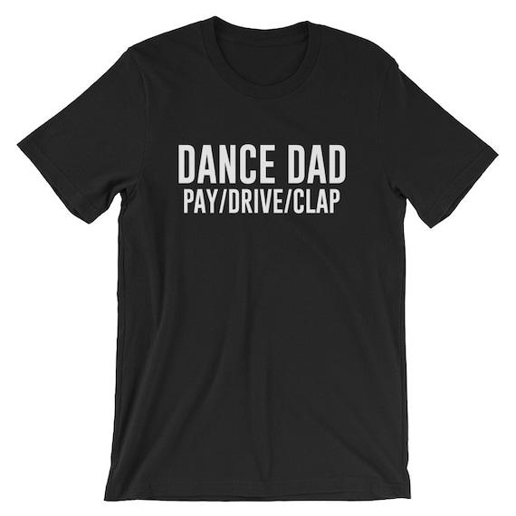 4818570d Dance Dad T-shirt Dancing Recital Tee | Etsy