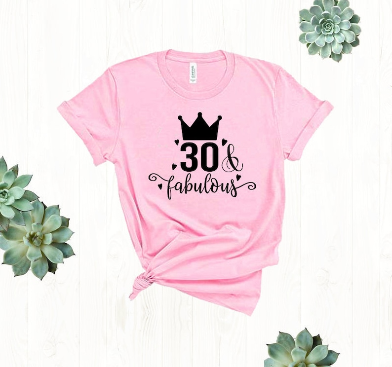 312e584a 30 and Fabulous 30th Birthday Shirt Thirty and Fabulous | Etsy