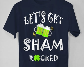 Shamrock Shirt, Let's Get Shamrocked Shirt, Shamrock t shirt, Irish Shirt, Drinking Shirt, St Pattys Day Shirt, Beer Shirt, Shamrock Tee