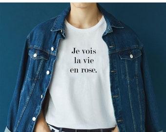 Je vois la VIE en ROSE T-shirt XS-2XL shirt short sleeve casual letter print french slogan tee blouse summer tops fashion womens men clothes