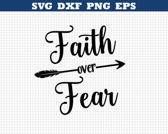 Faith Over Fear dfx.png,files,Silhouette Files,Scan n Cut files,Cricut Files,Digital cut file,SVG Cut File,Vinyl Cutter,Vector Art