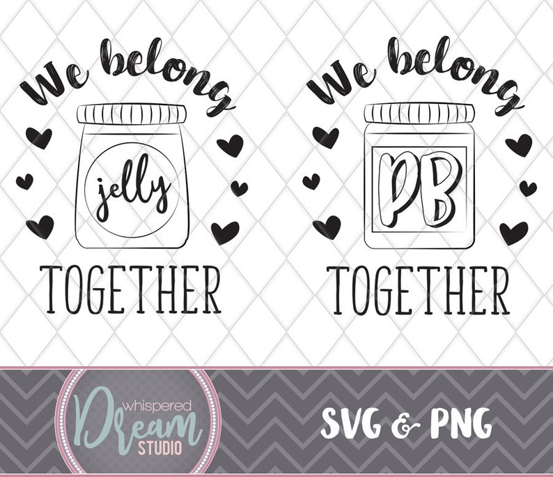 fc2dfccd6 We belong together like PB&J Peanut Butter and Jelly SVG | Etsy