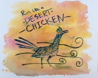Run Like a Desert Chicken
