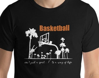 Basketball T-Shirt: Basketball ist not just a sport, its a lifestyle