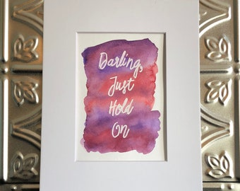 Louis Tomlinson Lyric Art - Just Hold On