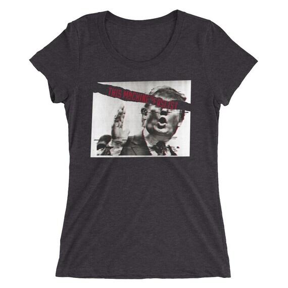 "Anti-Trump Shirt ""This Machine is Fascist""  - Women's Triblend Short Sleeve"