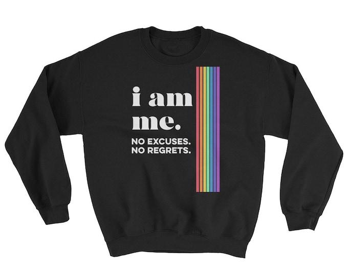 I Am Me. Sweatshirt