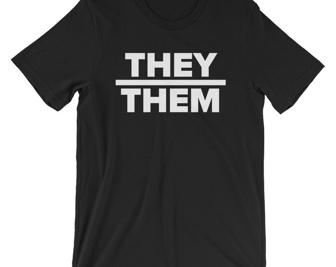 They | Them Unisex T-Shirt