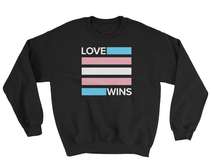 Transgender Love Wins Sweatshirt
