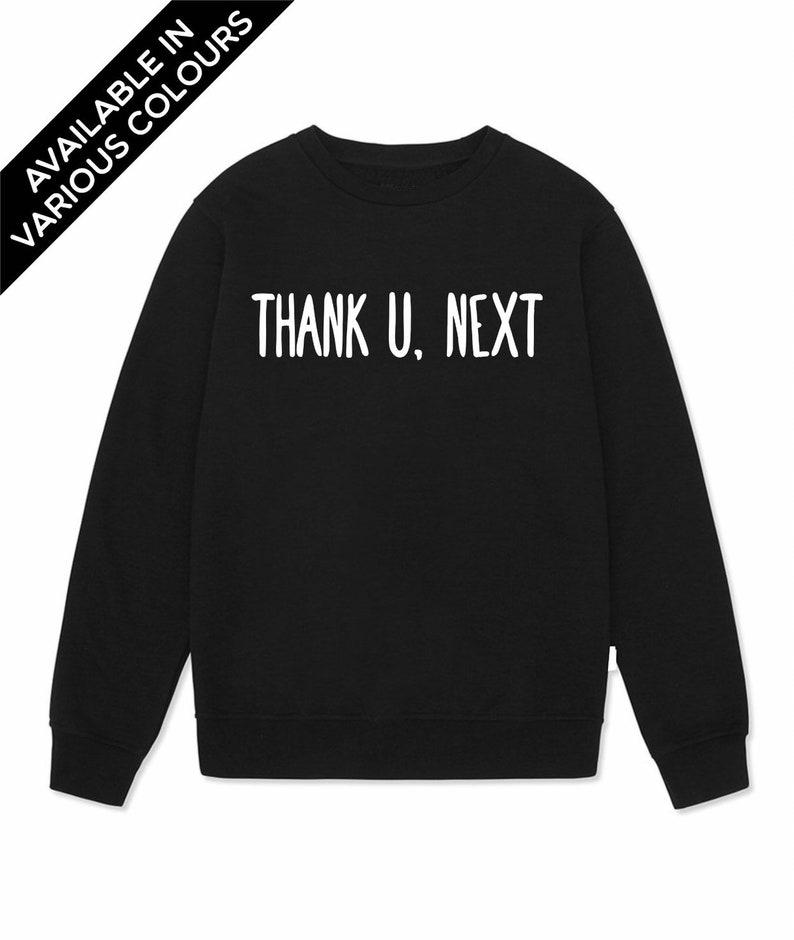 26c7c5c5c Thank U Next Ariana Grande Sweatshirt Thank U Next Jumper | Etsy