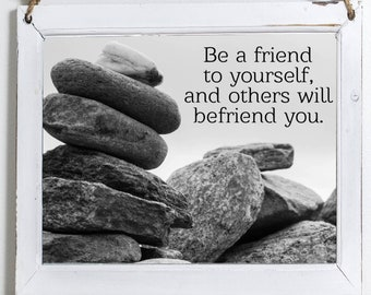 Be A Friend to Your Self Printable, Landscape, Digital Download
