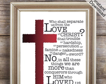 Who shall separate us from the Love of Christ? Romans 8:35-37, Printable, Portrait, Digital Download