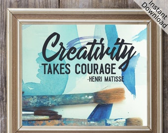 Creativity Takes Courage - Henri Matisse Paintbrush Printable, Landscape and Portrait, Digital Download Active