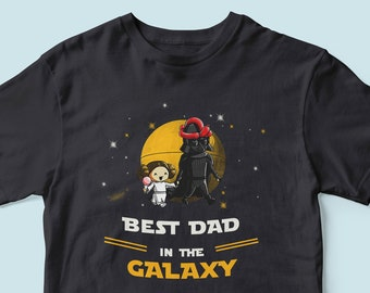 b58cdda0a Best Dad in the galaxy, Father and daughter, funny Star Wars shirt, Darth  Vader and Leia, funny father day gift, Star Wars family shirt