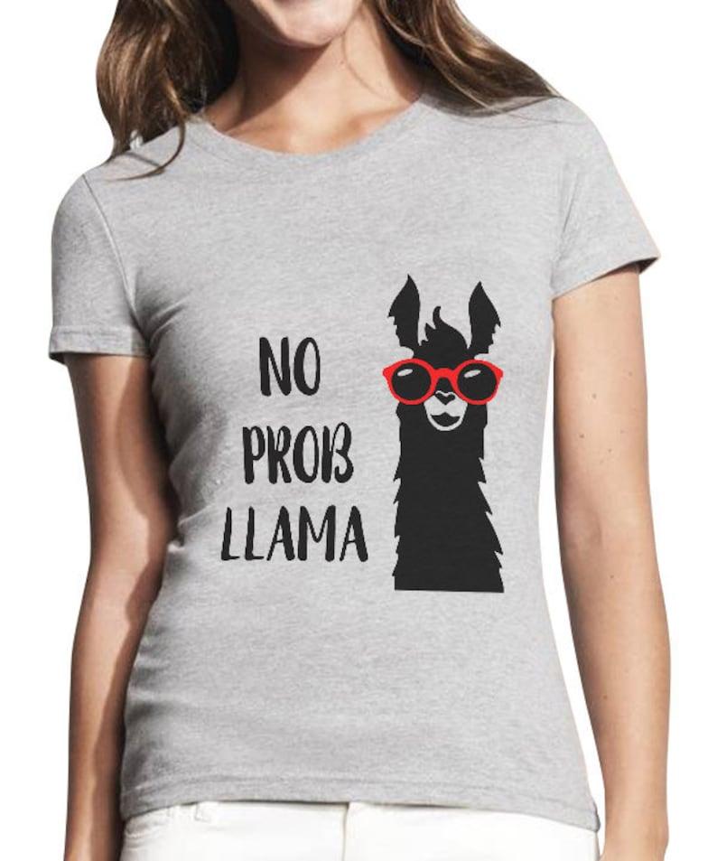 b430546c Funny Llama Shirt No Prob Llama Shirt Animal Lover Gift | Etsy
