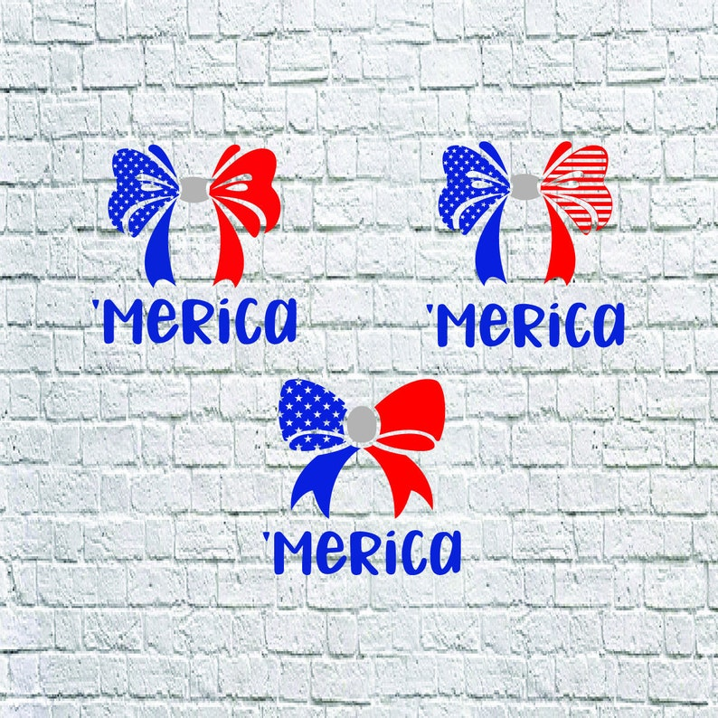 Buy 3 Get 1 Free   Merica Flag Bows Svg, Merica 4th Of July Dxf, files for  Cricut, Print, Cutting    svg, dxf, png, eps, cuttable design