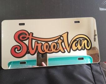"""StreetVan on Mirror 6"""" x 12 """" vanity license plate"""