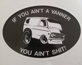 If You Ain't A Vanner   Dodge Van