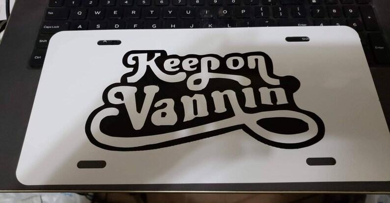 Keep on Vanning vanity license plate image 0