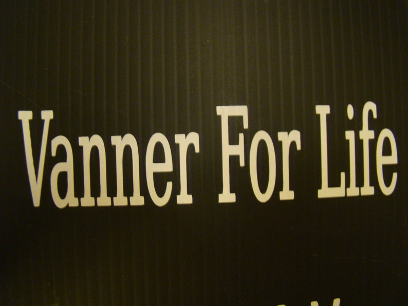 Vanner For Life decal image 0
