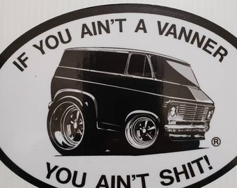 You aint a vanner