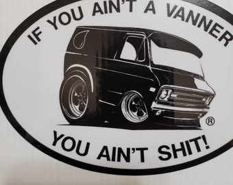 You ain't a vanner