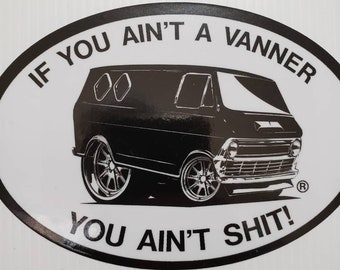 If you ain't a vanner