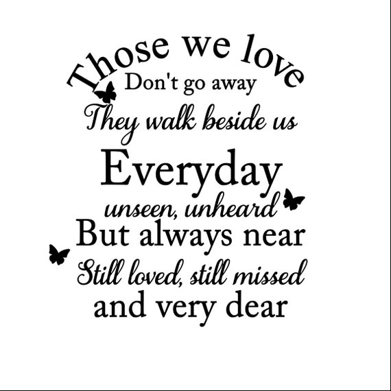 Those We Love Dont Go Away Quote Svg Png Jpg Pdf Dxf Etsy