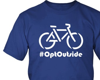 Bike Cycling #Opt Outside Shirt Mens Bicycle Shirt Graphic Tee Adventure Awaits Bicycle Cyclist Gift Mens Gift Bicyclist Gift