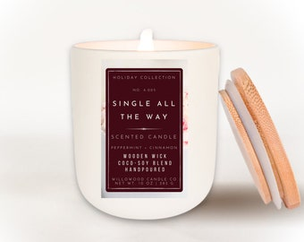 SINGLE ALL THE Way Funny Candles | Cinnamon Peppermint Soy Candle Wood Wick | Aesthetic Decorative Candle for Bookish Gift