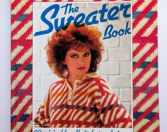 dd5ce077bfc55 The Sweater Book retro early 1980s knitting pattern and guide book