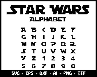 star wars alphabet svg star wars font svg star wars monogram font monogram alphabet cricut svg silhouette cut files cut files