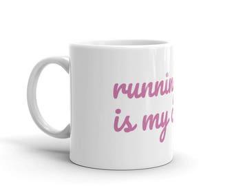 Running late is my cardio tea/coffee Mug