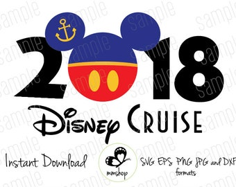 2018 Disney Cruise - Instant Download - SVG FILES