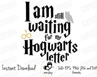 I still waiting for my H. letter - Instant Download - SVG FILES