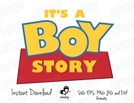 It S A Boy Story Toy Story Instant Download Svg Etsy