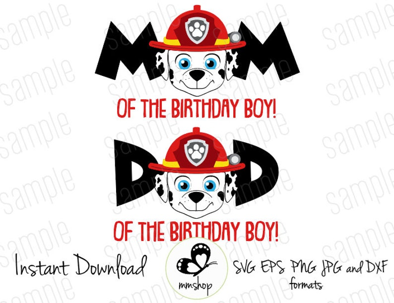 7c010f6b55c Marshall Paw Patrol Mom and Dad of the Birthday Boy image ...